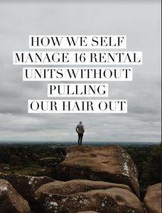 How We Self Manage 16 Rental Units Without Pulling Our Hair Out